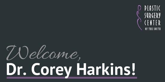 Welcome, Dr. Corey Harkins!